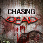 Chasing Dead – review