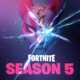 Fortnite Season 5 – Review