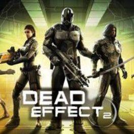 Dead Effect 2 – Review